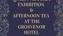 Queen Victoria Exhibition and afternoon tea