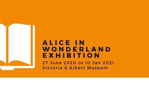 Alice in Wonderland Exhibition V&A