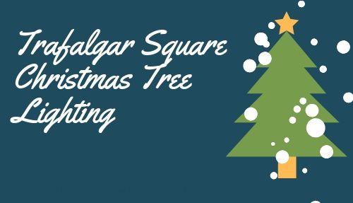 Trafalgar Square Christmas lighting