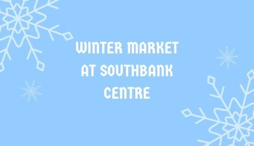 Winter Market Southbank