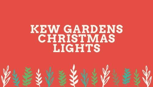 Kew Gardens Christmas Lights