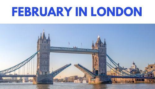 February in London