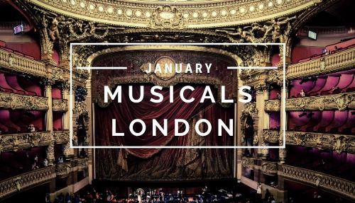 Musicals London January