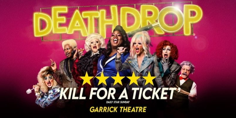 Death Drop Garrick Theatre