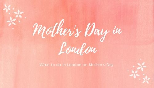 Mother's Day in London