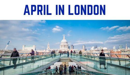 April in London