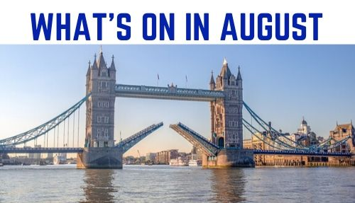 Whats on August