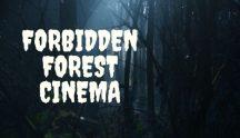 Forbidden Forest Cinema