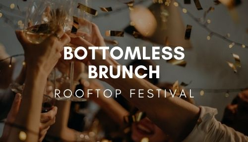 Rooftop Festival Bottomless Brunch