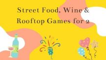 Street food wine and games for 2