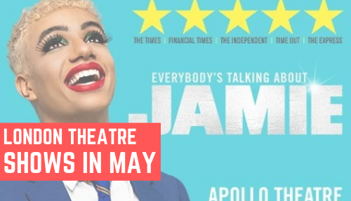 May London Theatre