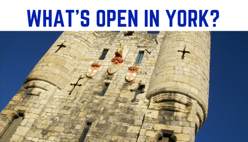 Whats open in York
